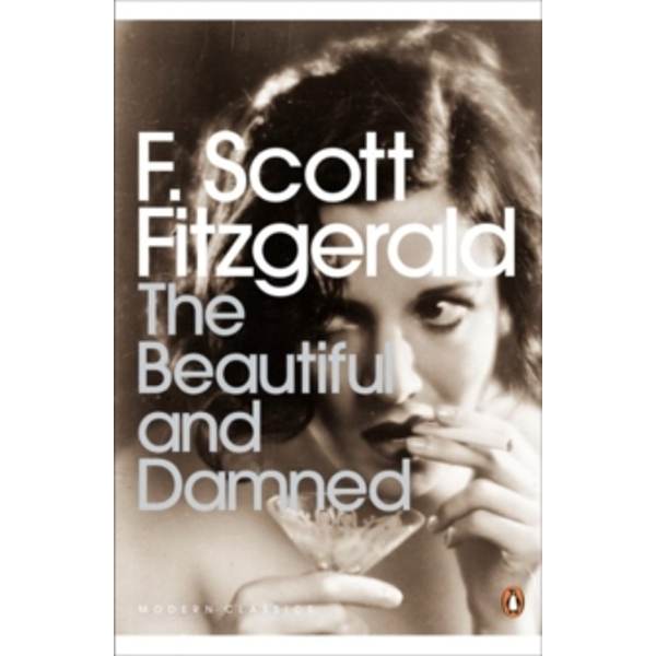 The Beautiful and Damned by F. Scott Fitzgerald (Paperback, 2004)