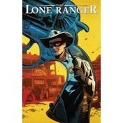 The Lone Ranger Volume 6: Native Ground TP