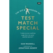 The Wit and Wisdom of Test Match Special by Dan Waddell (Hardback, 2015)
