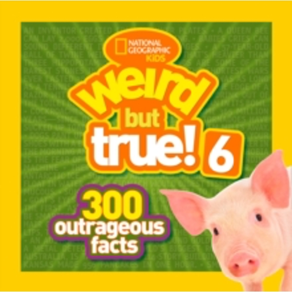 Weird But True! 6: 300 Outrageous Facts (Weird But True ) by National Geographic Kids (Paperback, 2014)