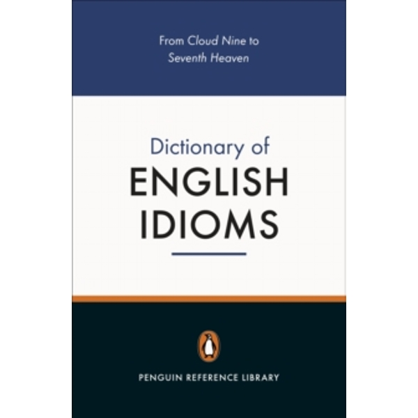 The Penguin Dictionary of English Idioms by Daphne M. Gulland, David G. Hinds-Howell (Paperback, 2001)