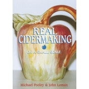 Real Cider Making on a Small Scale by John Lomax, Michael J. Pooley (Paperback, 1999)