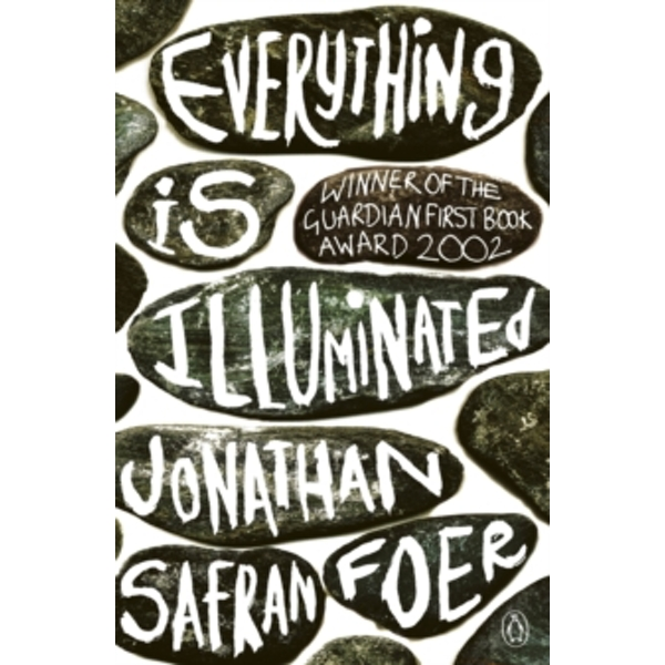 Everything is Illuminated by Jonathan Safran Foer (Paperback, 2003)