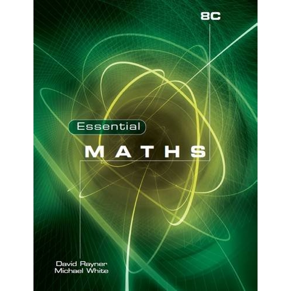 Essential Maths 8C by Michael White, David Rayner (Paperback, 2009)