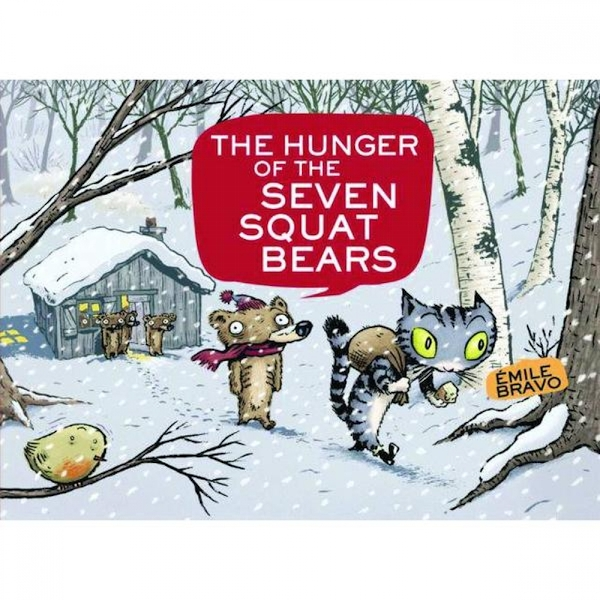 Hunger Of Seven Squat Bears Hardcover