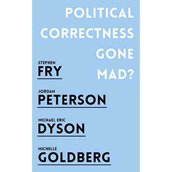 Political Correctness Gone Mad?  Paperback / softback 2018