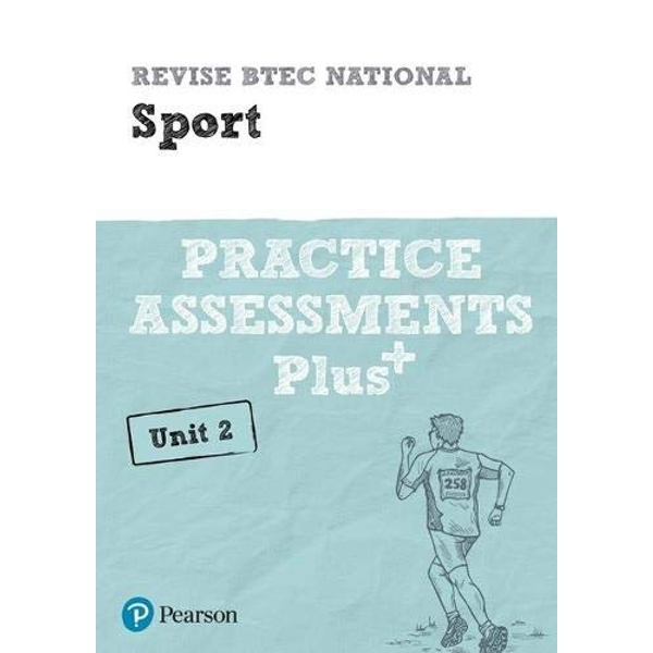 Revise BTEC National Sport Unit 2 Practice Assessments Plus  Paperback / softback 2018