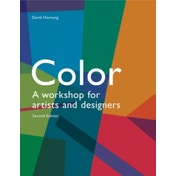 Colour 2nd edition: A workshop for artists and designers