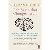 The Brain That Changes Itself: Stories of Personal Triumph from the Frontiers of Brain Science by Norman Doidge (Paperback, 2008)