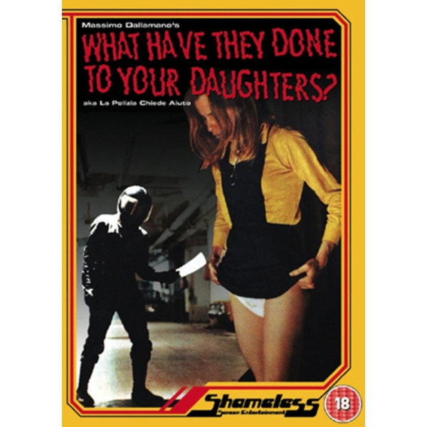 What Have They Done To Your Daughters? DVD