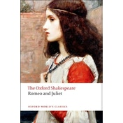 Romeo and Juliet: The Oxford Shakespeare by William Shakespeare (Paperback, 2008)