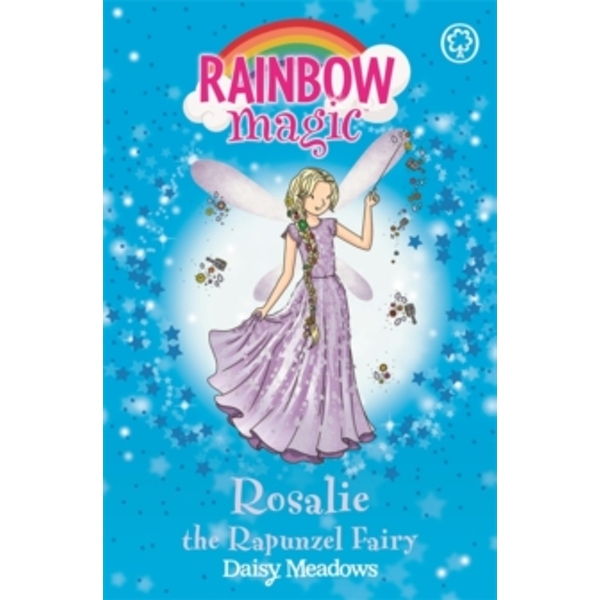 Rainbow Magic: Rosalie the Rapunzel Fairy : The Storybook Fairies Book 3