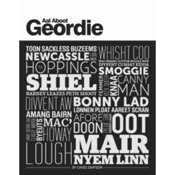 Aal Aboot Geordie by David Simpson (Paperback, 2012)