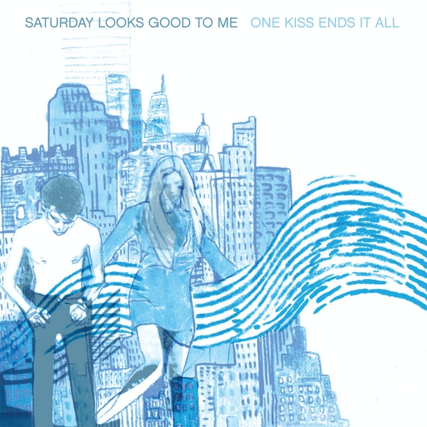 Saturday Looks Good To Me - One Kiss Ends It All CD