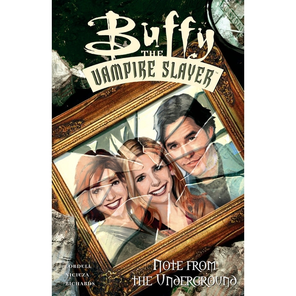 Buffy the Vampire Slayer: Note from the Underground