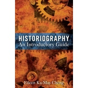 Historiography : An Introductory Guide