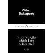 Is This a Dagger Which I See Before Me? by William Shakespeare (Paperback, 2016)