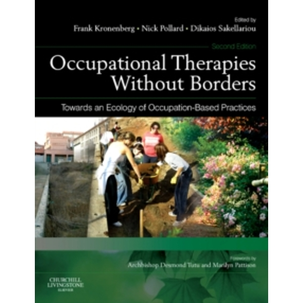 Occupational Therapies without Borders - Volume 2: Towards an ecology of occupation-based practices by Elsevier Health Sciences (Paperback, 2010)