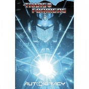 Transformers  Autocracy Trilogy Hardcover