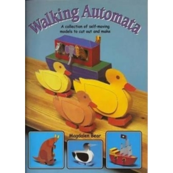 Walking Automata: A Collection of Self-moving Models to Cut Out and Make by Magoalen Bear (Kit, 2002)