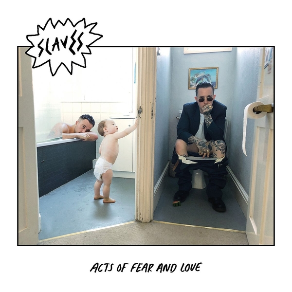 Slaves - Acts Of Fear And Love Vinyl