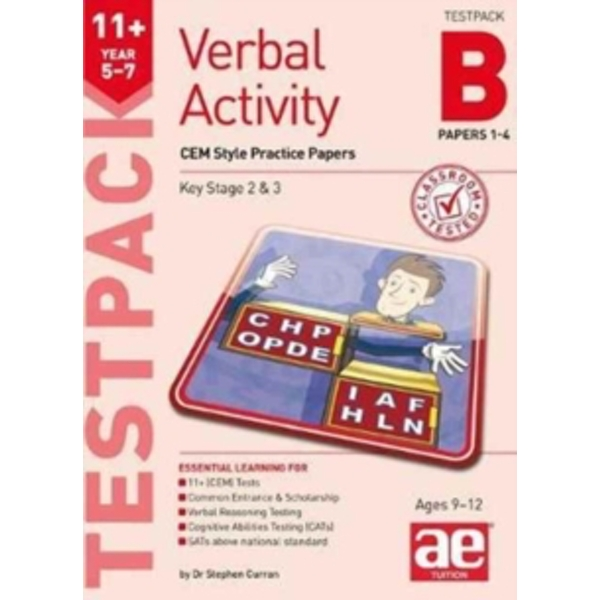11+ Verbal Activity Year 5-7 Testpack B Papers 1-4 : CEM Style Practice Papers