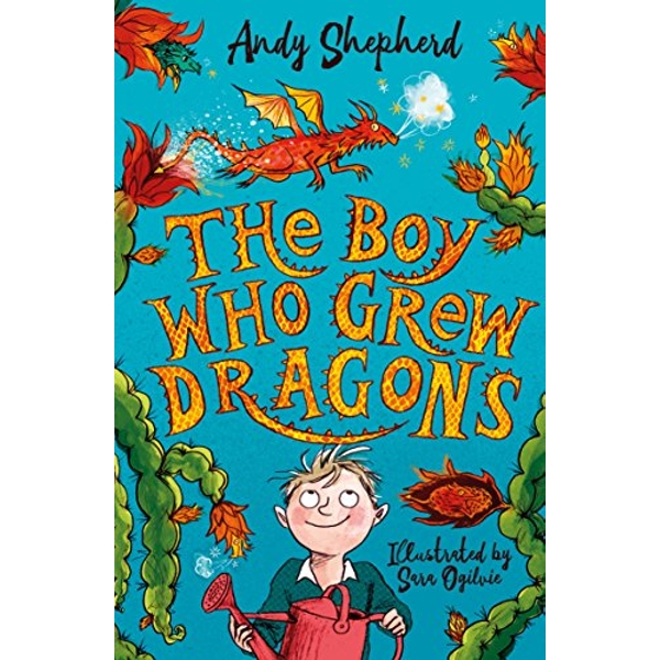 The Boy Who Grew Dragons by Andy Shepherd (2018, Paperback)