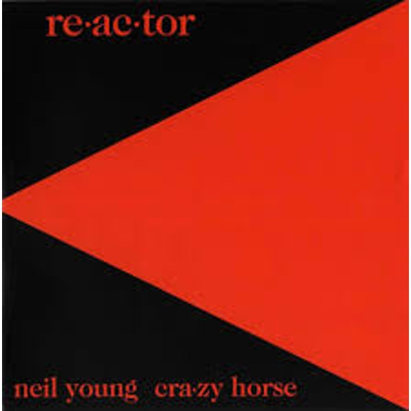 Neil Young & Crazy Horse - Re-Ac-Tor Vinyl