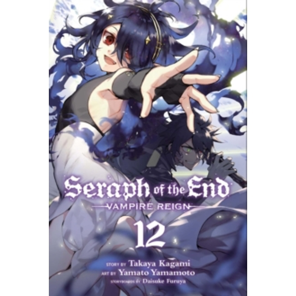 Seraph of the End, Vol. 12 : 12