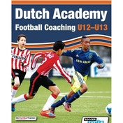 SoccerTutor Dutch Academy Football Coaching U12-13 Book