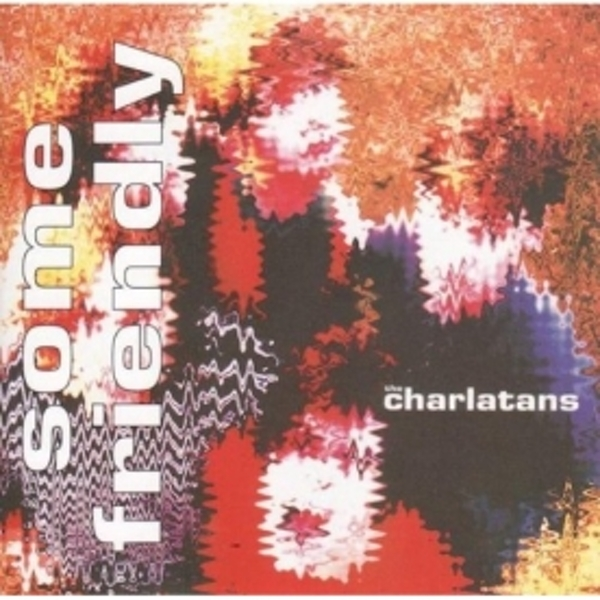 The Charlatans - Some Friendly CD