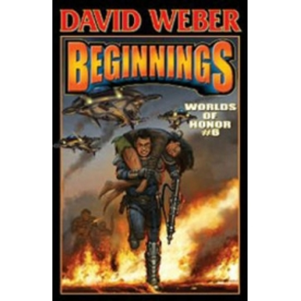 Worlds of Honor 6: Beginnings Hardcover