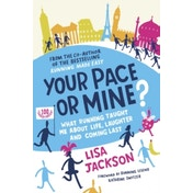 Your Pace or Mine?: What Running Taught Me About Life, Laughter and Coming Last by Lisa Jackson (Paperback, 2016)