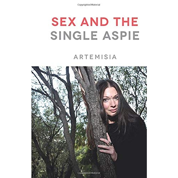 Sex and the Single Aspie  Paperback / softback 2018