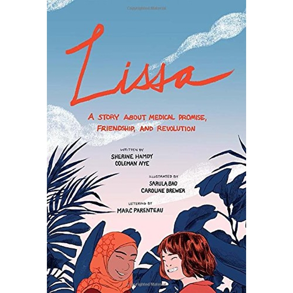 Lissa: A Story about Medical Promise, Friendship, and Revolution by University of Toronto Press (Paperback, 2017)
