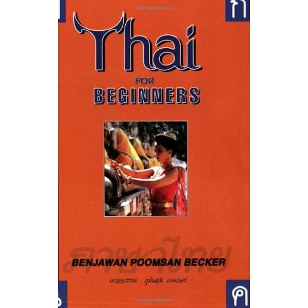 Thai for Beginners by Benjawan Poomsan Becker (Paperback, 2001)