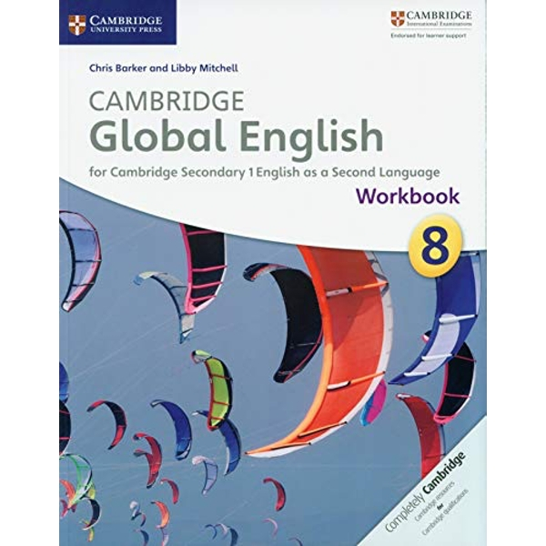 Cambridge Global English Stages 7-9 Stage 8 Workbook by Libby Mitchell, Chris Barker (Paperback, 2014)