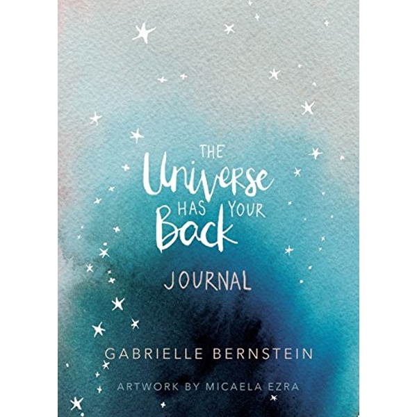 The Universe Has Your Back Journal  Diary 2018
