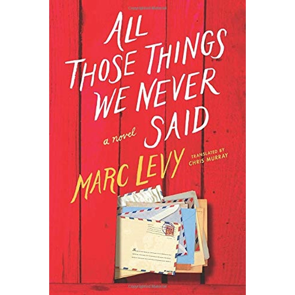 All Those Things We Never Said (UK Edition)  Paperback / softback 2017