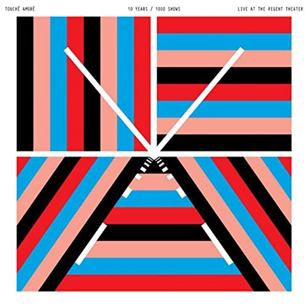 Touche Amore - 10 Years / 1000 Shows - Live At The Regent Theater Vinyl