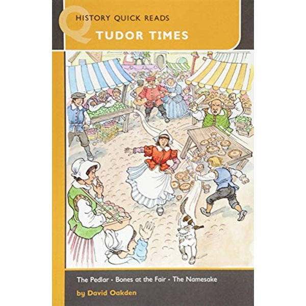 HISTORY QUICK READS TUDOR TIMES  Paperback 0