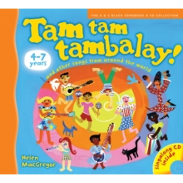 Tam tam tambalay! : And Other Songs from Around the World