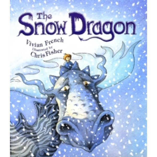 The Snow Dragon by Vivian French (Paperback, 2000)