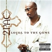 2Pac Loyal To The Game CD