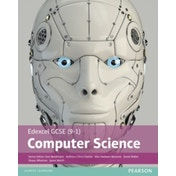 Edexcel GCSE (9-1) Computer Science Student Book by Chris Charles, David Waller, Shaun Whorton, Alex Hadwen-Bennett, Ann Weidmann, Jason Welch (Paperback, 2016)