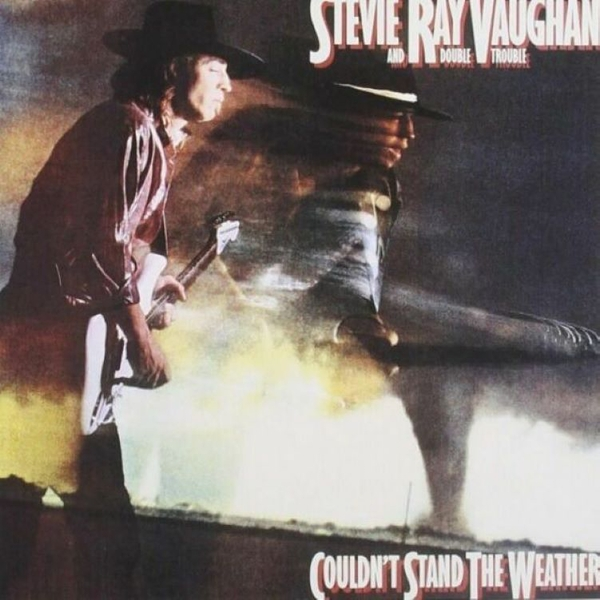 Stevie Ray Vaughan And Double Trouble - Couldn't Stand The Weather Vinyl