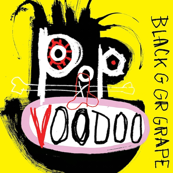 Black Grape - Pop Voodoo CD
