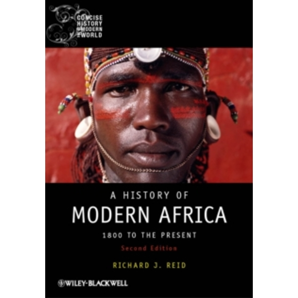 A History of Modern Africa - 1800 to the Present  2E