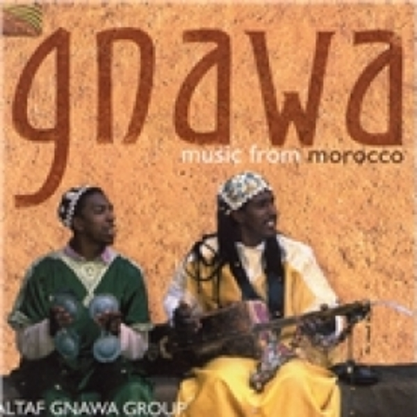 Altaf Gnawa Group Gnawa Music From Morocco CD