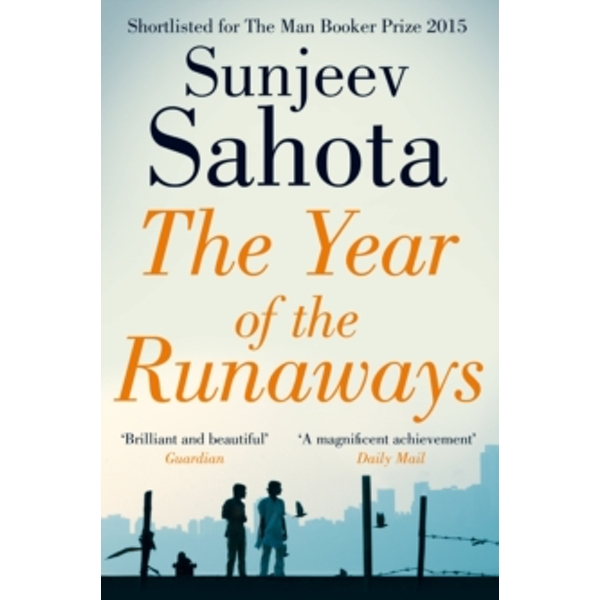The Year of the Runaways by Sunjeev Sahota (Paperback, 2016)